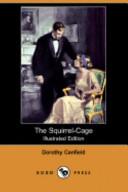 The Squirrel-Cage (Illustrated Edition) (Dodo Press)
