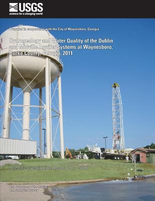 Hydrogeology and Water Quality of the Dublin and Midville Aquifer Systems at Waynesboro, Burke County, Georgia, 2011