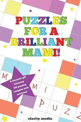 Puzzles for a Brilliant Mami
