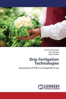 Drip Fertigation Technologies