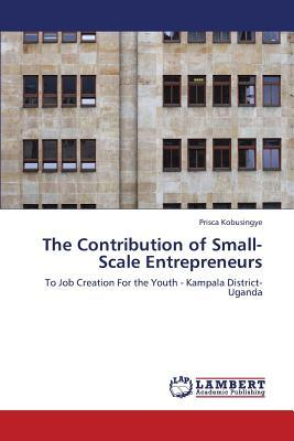 The Contribution of Small-Scale Entrepreneurs