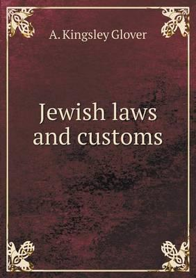 Jewish Laws and Customs
