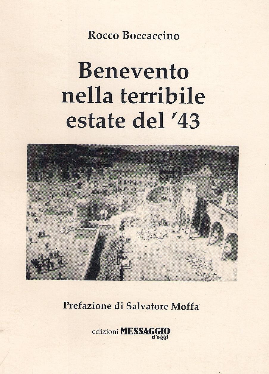 Benevento nella terribile estate del '43