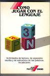 Cómo jugar con el lenguaje
