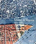 Atlante di Venezia, 1911-1982