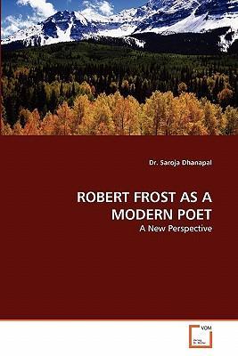ROBERT FROST AS A MODERN POET
