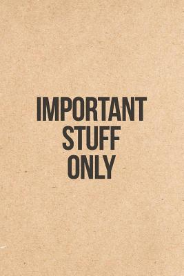 Important Stuff Only