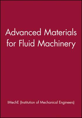 Advanced Materials for Fluid Machinery