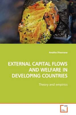 External Capital Flows and Welfare in Developing Countries