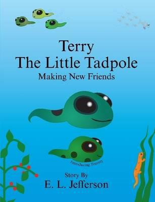 Terry-The Little Tadpole-Making New Friends