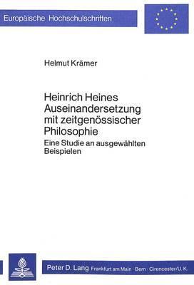 Heinrich Heines Auseinandersetzung mit zeitgenössischer Philosophie