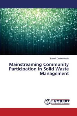 Mainstreaming Community Participation in Solid Waste Management