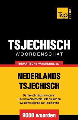 Thematische woordenschat Nederlands-Tsjechisch - 9000 woorden