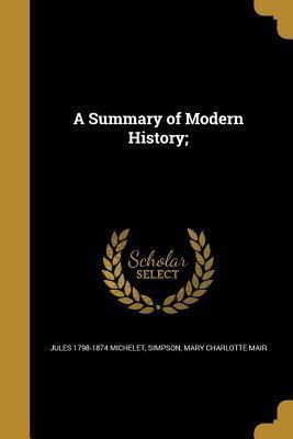SUMMARY OF MODERN HIST