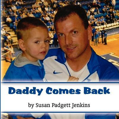 Daddy Comes Back