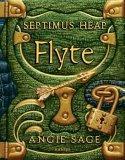 Septimus Heap 02. Flyte. Flyte