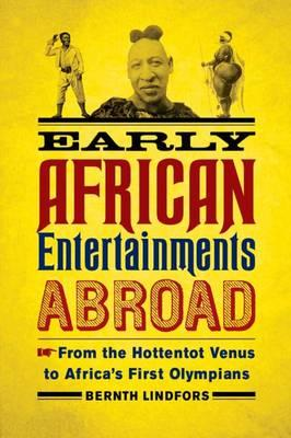 Early African Entertainments Abroad