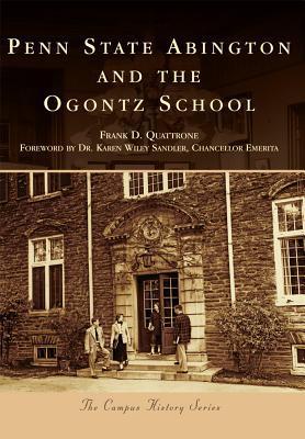 Penn State Abington and the Ogontz School