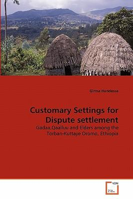 Customary Settings for Dispute settlement