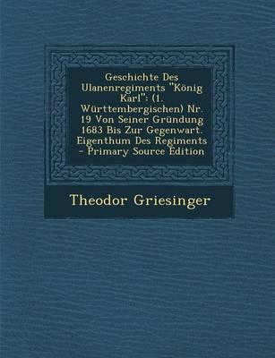 Geschichte Des Ulanenregiments Konig Karl