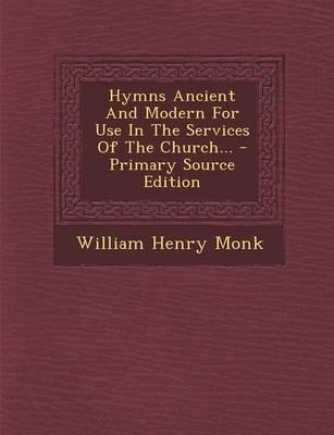 Hymns Ancient and Mo...