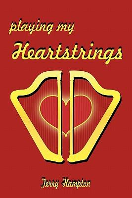 Playing My Heartstrings