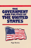 The Government and Politics of the United States, Second Edition