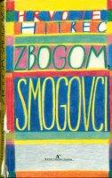 Zbogom Smogovci