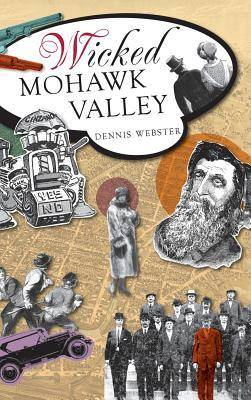 Wicked Mohawk Valley