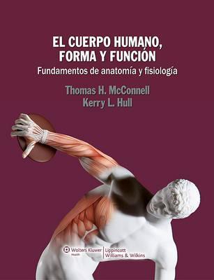 El cuerpo humano, forma y funcion/ The Human Body, Form and Function