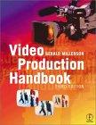 Video Production Handbook, Third Edition