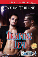 Training Levi [Hard Hits 4] (Siren Publishing Classic ManLove)