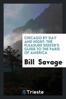 Chicago by day and night