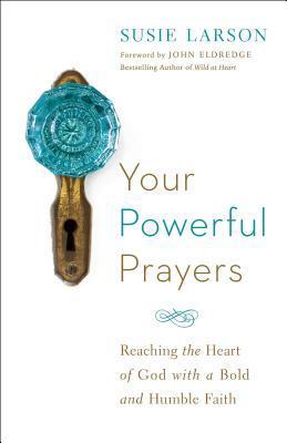 Your Powerful Prayer...