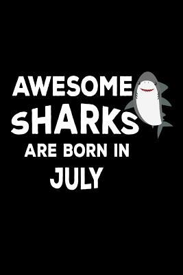 Awesome Sharks Are Born In July