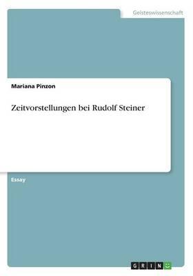 Zeitvorstellungen bei Rudolf Steiner