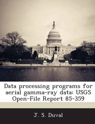 Data Processing Programs for Aerial Gamma-Ray Data