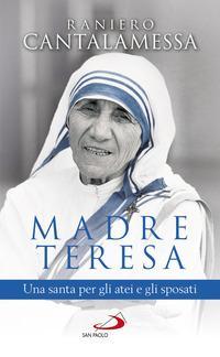 Madre Teresa. Una sa...