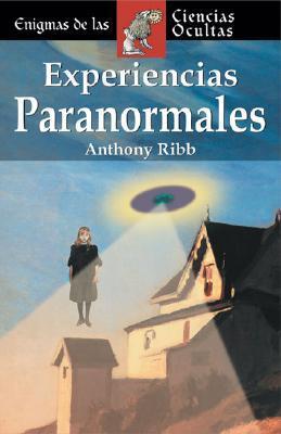 Experiencias Paranormales / Paranormal Experiences