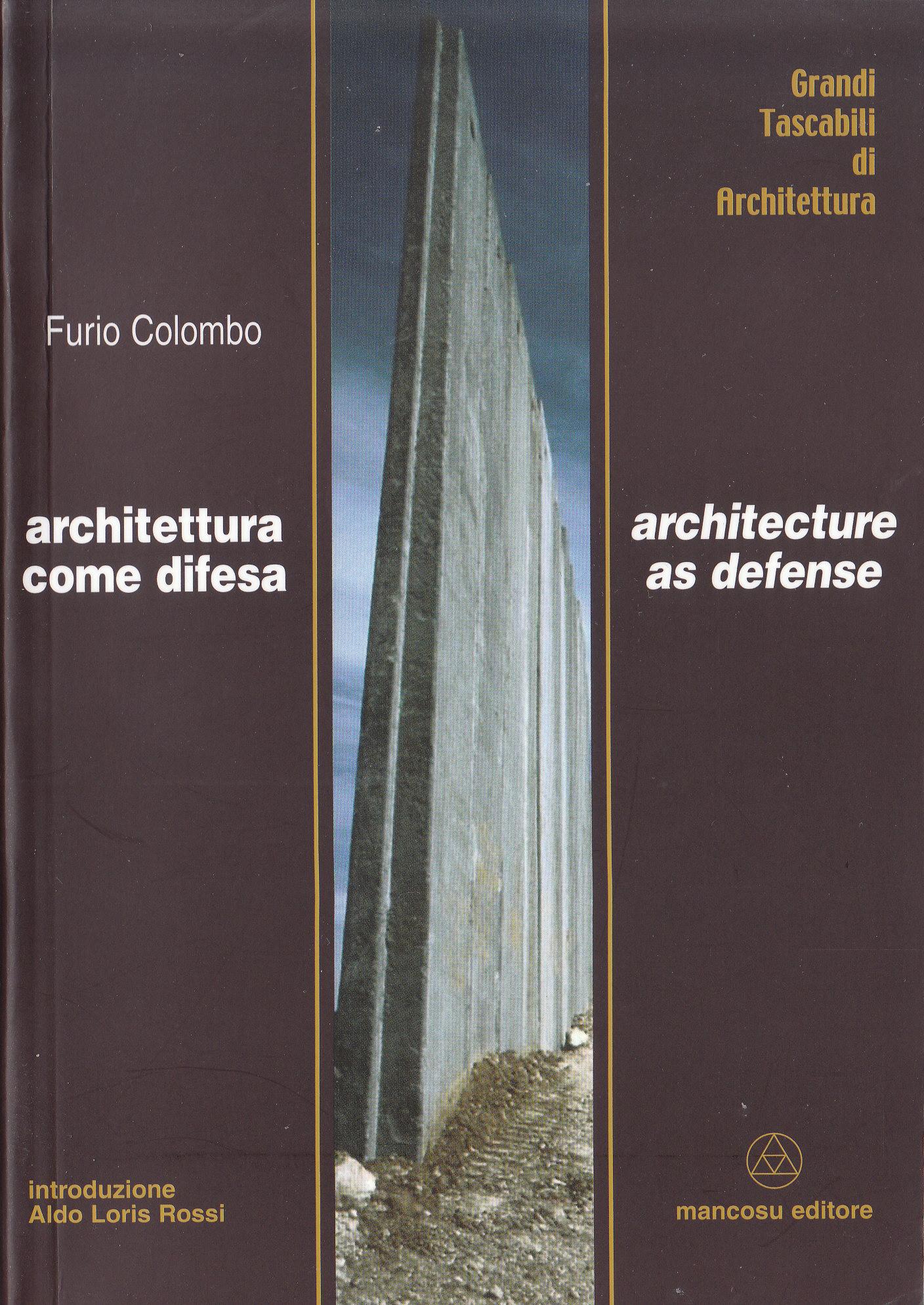Architettura come difesa-Architecture as defense