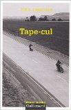 Tape-cul