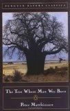 The Tree Where Man W...