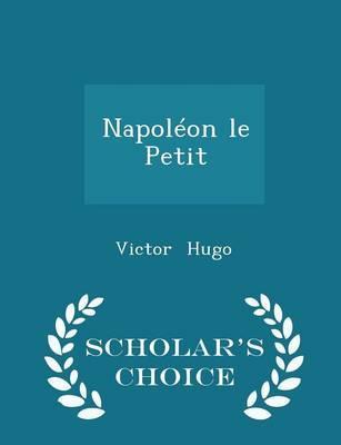 Napoleon Le Petit - ...
