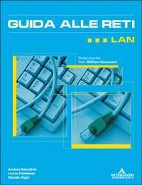 Guida alle reti: LAN