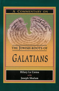 A commentary on the Jewish roots of Galatians