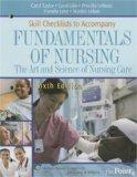 Skill Checklists to Accompany Fundamentals of Nursing