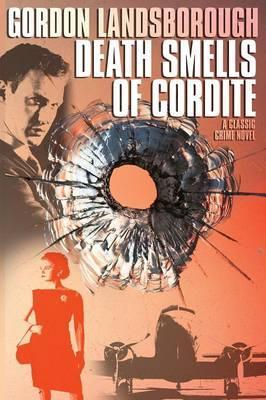 Death Smells of Cordite