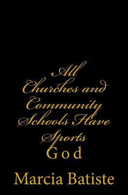All Churches and Community Schools Have Sports
