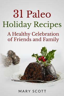31 Paleo Holiday Recipes