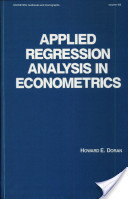 Applied Regression Analysis in Econometrics